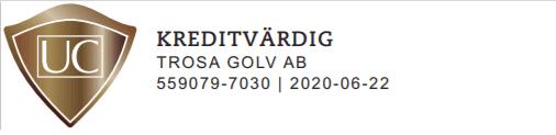 """Referensjobb """"UC - Kreditvärdig"""" utfört av Trosa Golv AB"""