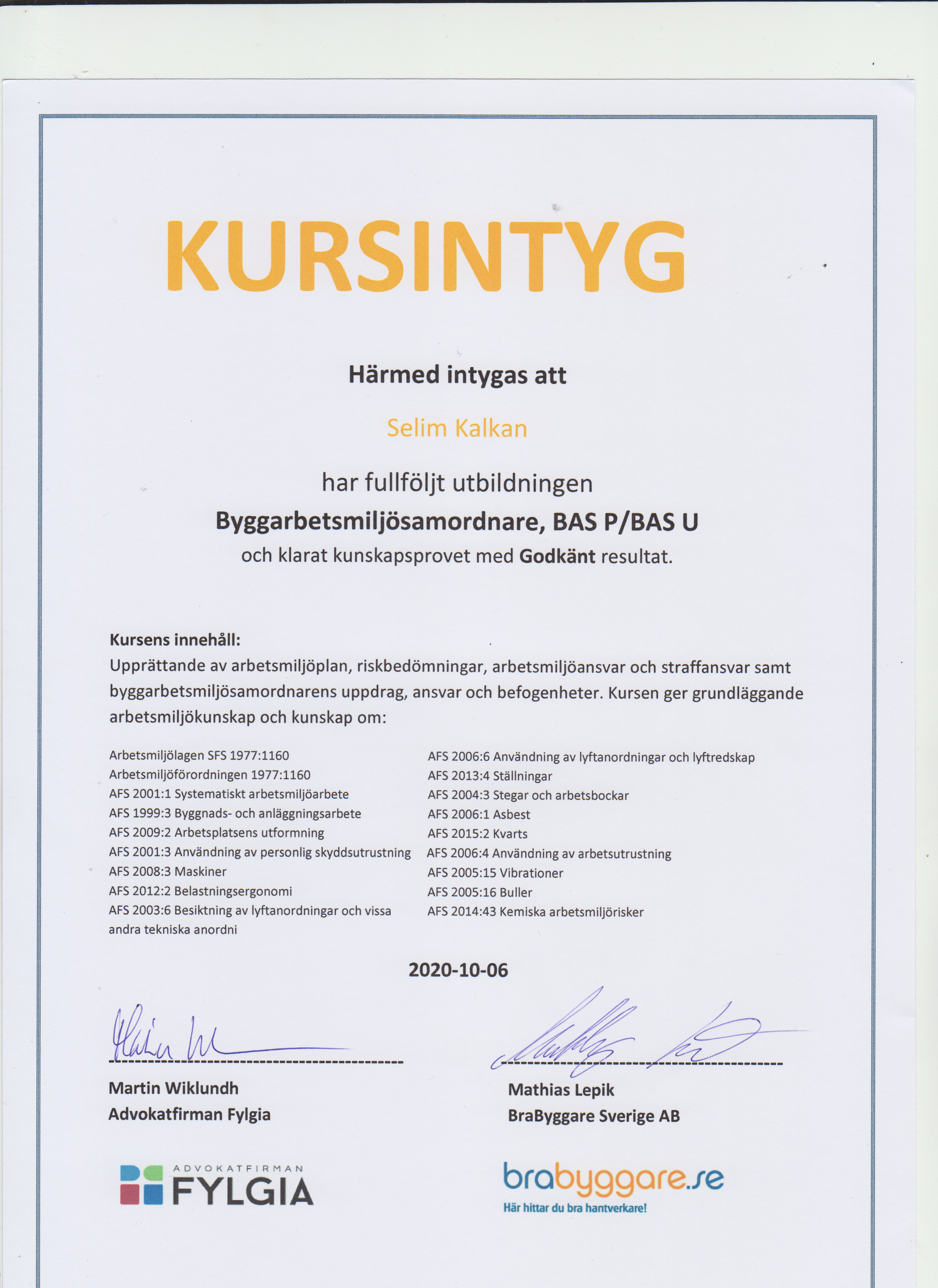 """Referensjobb """"Byggarbetsmiljösamordnare - Intyg Bas P & U  """" utfört av SDS Bygg & Kakel AB"""